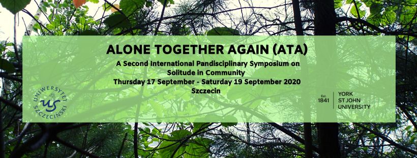 17-19 September 2020: Alone Together Again (ATA). An online symposium at University of Szczecin